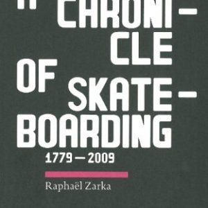 On-A-Day-With-No-Waves-A-Chronicle-of-Skateboarding-1779-2009-0