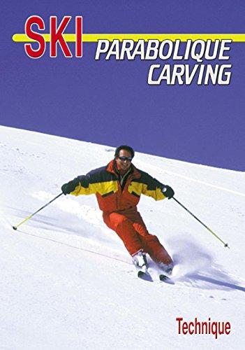 Le ski parabolique carving technique sport loisirs